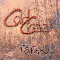 Cold Creek - Faithfully CD Cover Art