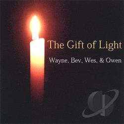 Wayne, Bev, Wes & Owen - Gift of Light CD Cover Art