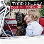 Snider, Todd - Don't Tempt Me DB Cover Art