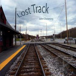 Chowning, John - Lost Track CD Cover Art