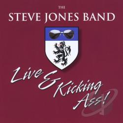 Steve Jones Band - Live & Kicking Ass! CD Cover Art