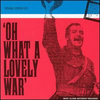 London Cast - Oh What A Lovely War CD Cover Art