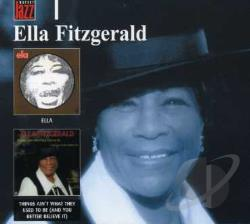 Fitzgerald, Ella - Ella / Things Aint What CD Cover Art