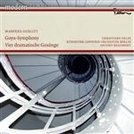 Manfred Gurlitt - Antony Beaumont - Goya-Symphony - Vier Dramatische Gesänge - Four Dramatic Songs