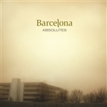 Barcelona - Absolutes CD Cover Art