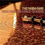 Panda Gang - Music Made Our World Go Round CD Cover Art