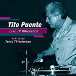 Puente, Tito / Thielemans, Toots - Tito Puente Jazztet Live in Brussels CD Cover Art
