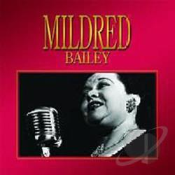 Bailey, Mildred - Mildred Bailey CD Cover Art