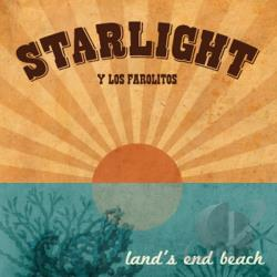 Starlight Y Los Farolitos - Land's End Beach CD Cover Art