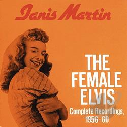 Martin, Janis - Female Elvis: Complete Recordings 1956-60 CD Cover Art