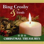 Crosby, Bing - Bing Crosby & Friends: Christmas Treasures CD Cover Art