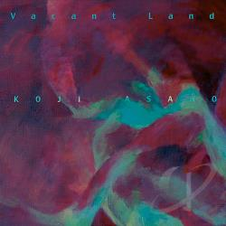 Asano, Koji - Vacant Land CD Cover Art