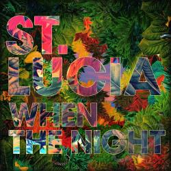 St. Lucia – When the Night