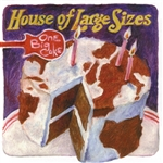 House Of Large Sizes - One Big Cake CD Cover Art
