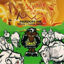 Dres - Pardon Me While I Come Back DS Cover Art