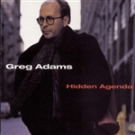 Adams, Greg - Hidden Agenda CD Cover Art