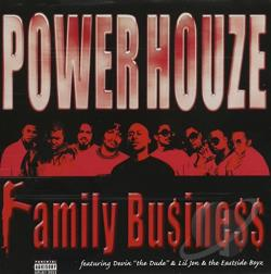 Power Houze - Family Business CD Cover Art