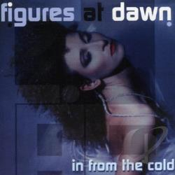 Figures at Dawn - In From The Cold CD Cover Art