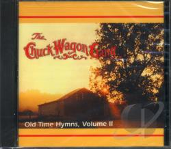Chuck Wagon Gang - Old Time Hymns, Vol. 2 CD Cover Art