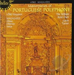 Lobo / Magalhaes / Turner / William Byrd Choir - Masterpieces of Portuguese Polyphony CD Cover Art