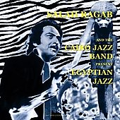 Salah Ragab & the Cairo Jazz Ba - Egyptian Jazz LP Cover Art