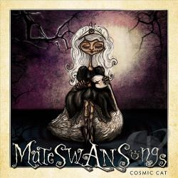 Cosmic, Cat - Mute Swan Songs CD Cover Art