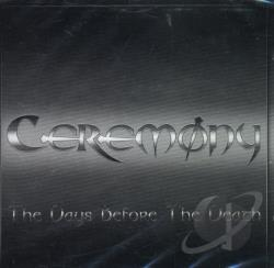 Ceremony - Days Before the Death CD Cover Art
