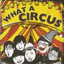 What a Circus CD Cover Art