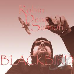 Salmon, Robin Dean - Blackbird CD Cover Art