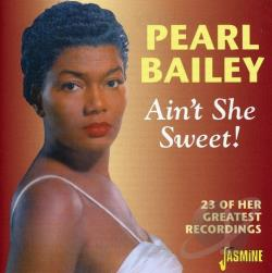 Bailey, Pearl - Ain't She Sweet! CD Cover Art