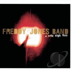 Freddy Jones Band - Mile High Live CD Cover Art