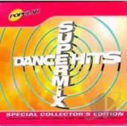 Dance Hits Supermix: Collectors Edition CD Cover Art