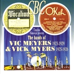 Vic Meyers & Vic Myers - Bands of Vic Meyers 1923-1929 & Vick Myers 1925 1926 CD Cover Art