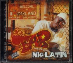 Mistah F.A.B. - Nig Latin CD Cover Art