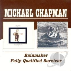 Chapman, Michael - Rainmaker/Fully Qualified Survivor CD Cover Art