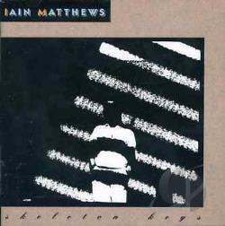 Matthews, Ian - Skeleton Keys CD Cover Art