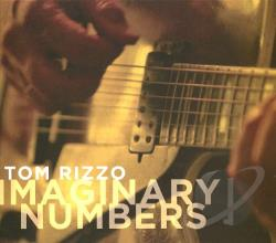 Tom Rizzo - Imaginary Numbers CD Cover Art