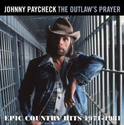 Paycheck, Johnny - Outlaw's Prayer: Epic Country Hits 1971-1981 CD Cover Art