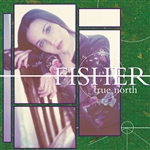 Fisher - True North CD Cover Art