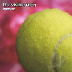 Visible Men - Love:30 CD Cover Art