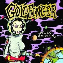 Goldfinger - Hello Destiny... CD Cover Art