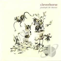 Cleverhorse - Goodnight Mr. Monster CD Cover Art