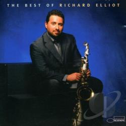 Elliot, Richard - Best of Richard Elliot CD Cover Art