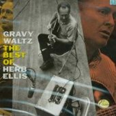 Ellis, Herb - Gravy Waltz: Best Of Herb Ellis CD Cover Art