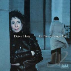 Holly, Debra - I'll Never Forget You CD Cover Art