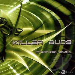 Killer Buds - Interfiber Skunk CD Cover Art