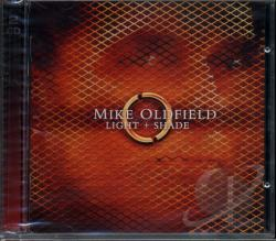 Oldfield, Mike - Light + Shade CD Cover Art