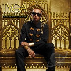 Tyga - Careless World: Rise Of The Last King CD Cover Art
