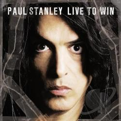 Stanley, Paul - Live to Win CD Cover Art