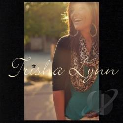 Trisha Lynn - Best I've Ever Had CD Cover Art